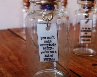 You Are Not Nutella!  message in a bottle