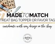 Made to Match Treat Bag Topper or Favor Tag- Baby shower favor- Bridal shower favor- Thank you tag- Favor Label- Printable- Digital File