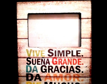 MDF 4x6 Frame with Inspirational spanish words