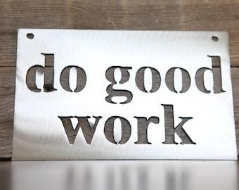 Do Good Work Wall Badge