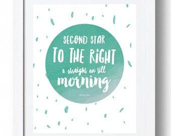 "Peter Pan Print - ""Second star to the right and straight on till morning."" *INSTANT DOWNLOAD*"
