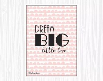 Dream big little love  | kids - nursery Wall Art