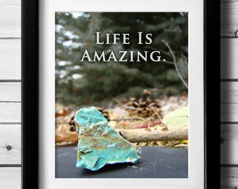 Life Quote, Empowering Quote, Positive Affirmation, Zen Wall Art, Nature Quote, Nature Photo Art, Simple Nature Art, Print File Download