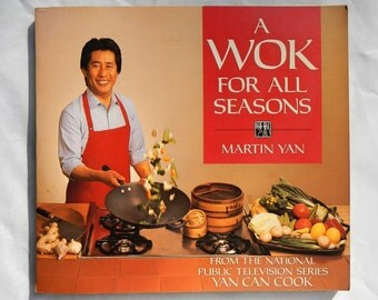 A Wok For All Seasons by Martin Yan Vintage 1989 Edition Signed by Martin Yan