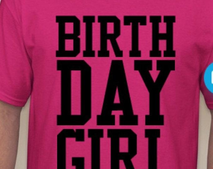 Custom BIRTHDAY GIRL Tshirt