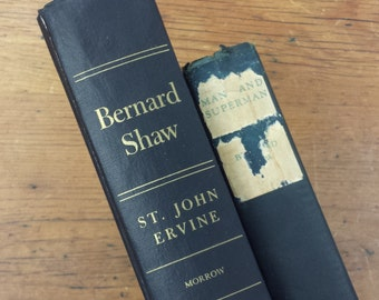 2 Bernard Shaw Books ~ His Life, Work and Friends ~ Man and Superman