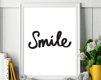 """Motivational Quote """"Smile"""" Printable Art Inspirational Poster Positivity Wall Decor Happy Quote Happiness Smile Print Digital Download"""