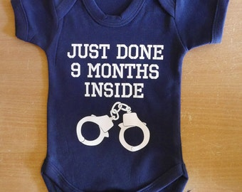 Just done 9 months inside Baby Vest / Body Suit / Play Suit