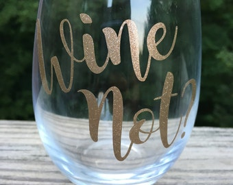 Wine Not? Stemless wineglass