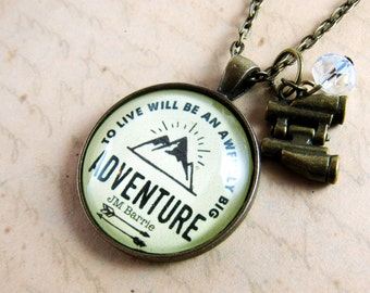 To Live Will Be an Awfully Big Adventure Necklace Peter Pan Jewelry Quote Adventure Gift Keychain Going Away Gift for Friend Coworker