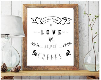 "Displays ""all you need is love and a cup of coffee"" + framework"