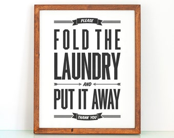 Fold the Laundry and Put It Away 8x10 printable quote art