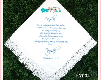 Sister of the Bride hankie gift from the Bride-Wedding Hankerchief-PRINTED-CUSTOMIZED-Weddings-Sisters of the Bride Gift-Sister handkerchief