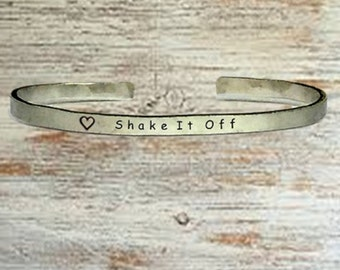 "Popular Jewelry Gifts - Shake it off - Cuff Bracelet Jewelry Hand Stamped 1/4"" Organic, Smooth Texture Copper Brass or Aluminum"