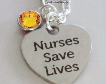Nurses Save Lives  Necklace W/ Swarovski Birthstone Crystal  /  Nurse  Necklace / Gift For Her / Under 20  Usa   NK1