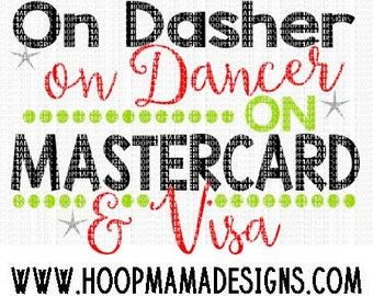 On Dasher On Dancer On Mastercard and Visa Christmas SVG DXF eps and png Files for Cutting Machines Cameo or Cricut