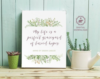 Anne of Green Gables Printable | Perfect Graveyard of Buried Hopes