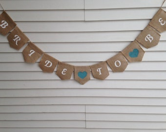 Wedding Burlap Banner. Wedding Shower Banner. Bride to Be Banner. Rustic Banner. Photo Prop. Engagement Party. Bachelorette Party.