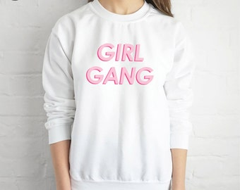 Girl Gang Sweatshirt Sweater Jumper Top Fashion Blogger Tumblr Grunge