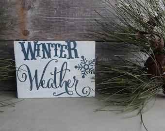 Winter Weather Mini Sign