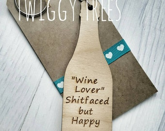 """Wooden Keyring """"Wine Lover Sh*faced but Happy"""" Excellent Wine Lover Gift"""