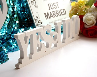 YES I DO Wedding Sign Wooden Sign Table sign Wedding Table Decoration Wooden Letter Sign Wedding photo props