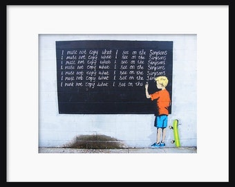 I Must Not Copy - Banksy - Graffiti Art - Street art – Print - Poster