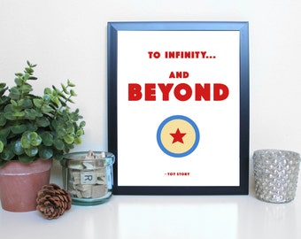 Toy Story: To Infinity and Beyond, Film, Movies, Typography Printable, Instant Digital Download, Wall Art Print, 8x10, 11x14