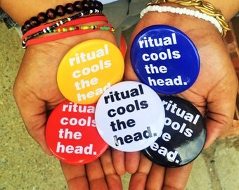 ritual cools the head. pinback button