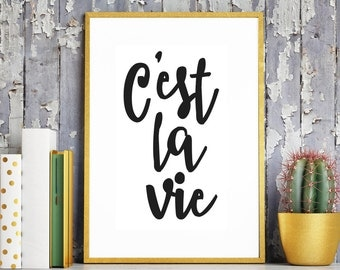 C'est la vie French Quote Print. French Gift. French Love. Office Print. Boss Gift. Lady Boss. Best Friend Gift. Gift For Her. French Decor