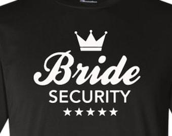 Bride Security shirt