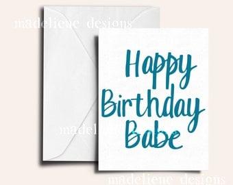 Happy Birthday Babe -Birthday Card, Boyfriend/Husband Birthday Card, Cute Birthday Card