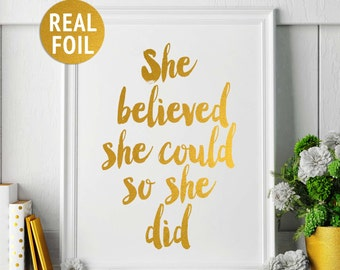 Gold Foil Print 'She Believed She Could So She Did' Gold Foil Quote, Gold Office Home Decor, Gold Nursery Decor, Rose Gold Foil Art Print