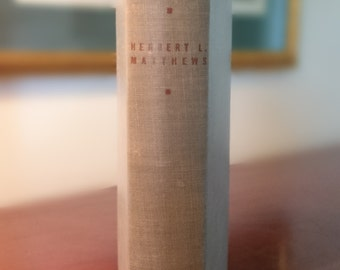 The Fruits of Fascism by Herbert L. Matthews/1943/First Edition