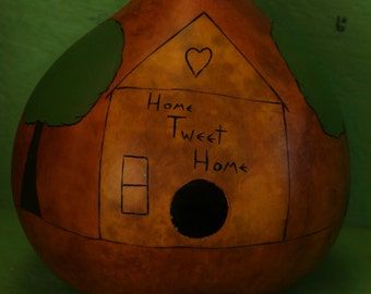 "Home ""Tweet"" Home - Gourd Birdhouse"