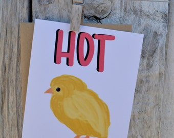 Hot Chick Greeting Card