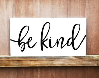 Be Kind Sign - Hand Painted Canvas - Home Decor - Classroom Decor - Motivational Sign - Inspirational Sign - Canvas Quote Art - Wall Art
