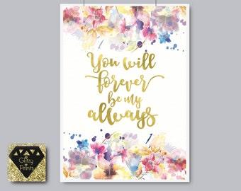 Gold Foil Print / Watercolour print /Love Quote Printable /Flower Print / Nursery instant download