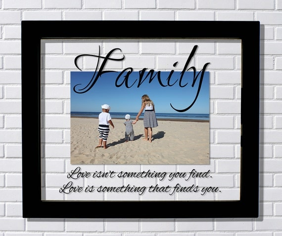 Love Finds You Quote: Family Frame Floating Frame Love Isn't Something You