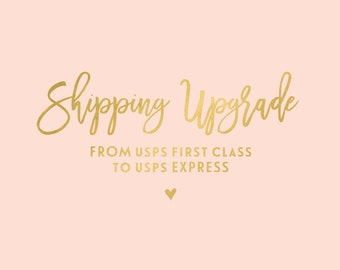Upgrade from USPS First Class to USPS Express Shipping