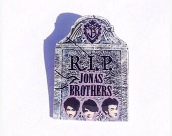 R.I.P. Jonas Brothers Pin
