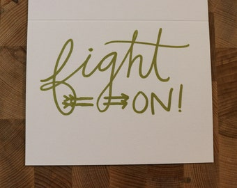 Encouraging Greeting Card: Fight On!