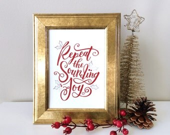 "Christmas Decoration - Joy to the World ""Repeat the Sounding Joy"""