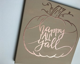 Happy Fall y'all canvas/embossed beige pumkin/ wall art