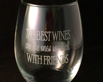 Best Wines we drink with Friends Stemless Wine Glass