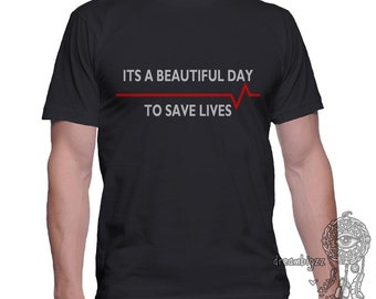 Its Beautiful day to save lives printed on MEN tee