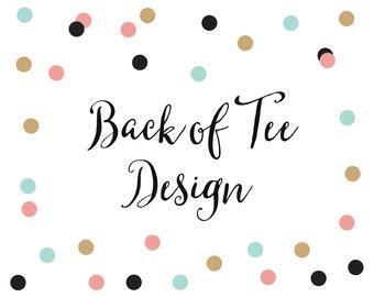 Back of Tee Design