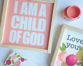 Child of God  Wood sign