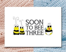 Soon to Bee Three - Baby Shower or Expecting Card WITH SEEDS for Bee & You