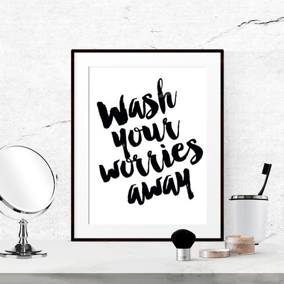 Bathroom Wall Art Quotes: Bathroom Quotes Black And White Bathroom Print Wash Your
